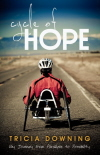 CYCLE OF HOPE BY AUTHOR TRICIA DOWNING