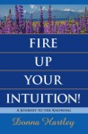fire up your intuition