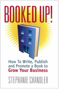 booked up - how to write, publish, and promote a book to grow your business
