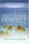 Right Now is Perfect by Carol Ryan